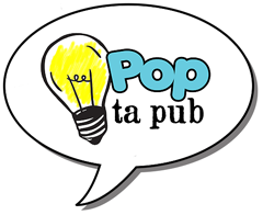 Pop ta pub!